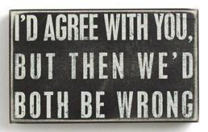 both be wrong